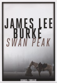 swan peak,rivages,james lee burke,robicheaux,purcell,montana