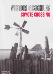victor gischler, coyote crossing, jim thompson, 1275 âmes, Cormac McCarthy