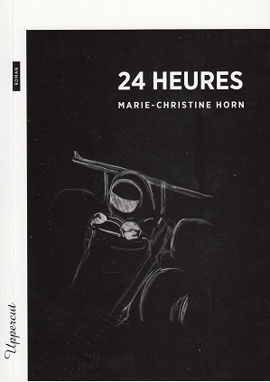 bsn press,collection uppercut,24 heures,marie-christine horn