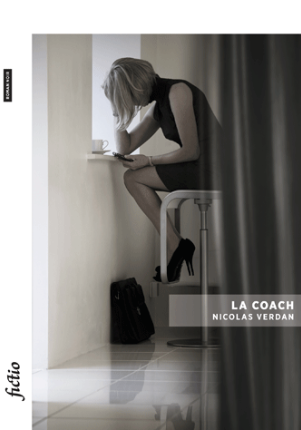 NICOLAS VERDAN, LA COACH, EDITIONS BSN PRESS
