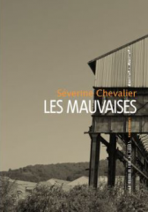 polar suisse,séverine chevalier,les mauvaises,bsn press,agullo éditions,la manufacture de livres