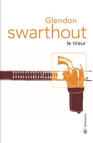 glendon swarthout, le tireur, gallmeister, totem, western
